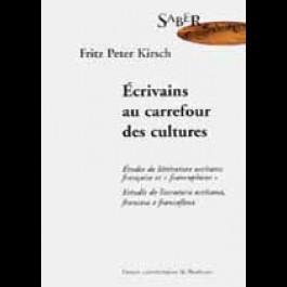 Écrivains au carrefour des cultures. Études de littérature occitane, française et francophone