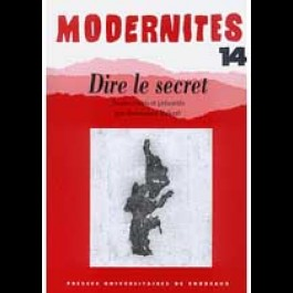 Dire le secret – Modernités 14