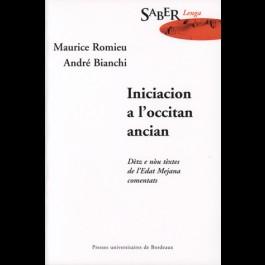 Iniciacion a l'occitan ancian. Dètz e nou tèxtes de l'Edat Mejana comentats