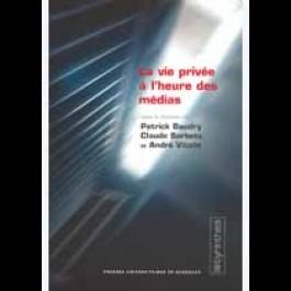 Vie privée à l'heure des médias (La)
