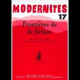 Frontières de la fiction–Modernités 17