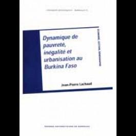 Dynamique de pauvreté, inégalité et urbanisation au Burkina Faso