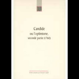 Candide ou l'optimisme (seconde partie, 1760).
