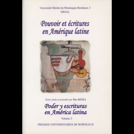 Pouvoir et écritures en Amérique latine