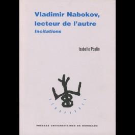 Vladimir Nabokov, lecteur de l'autre. Incitation