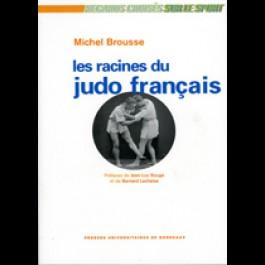 Racines du Judo français (Les)