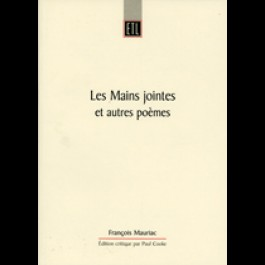 Mains jointes et autres poèmes (Les). François Mauriac