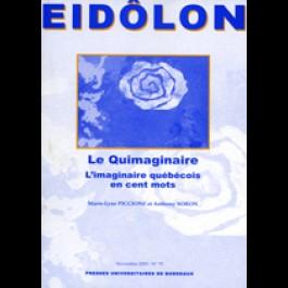 Eidôlon 70 : Quimaginaire (Le). L'imaginaire québécois en cent mots