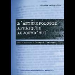 Anthropologie appliquée aujourd'hui (L')