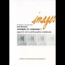 Logique et langage : apports de la philosophie médiévale