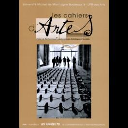 Les années 70 : de l'expérimentation à l'institutionalisation - Les Cahiers d'Artes n°1