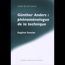Günther Anders : phénoménologue de la technique