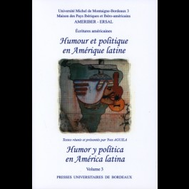 Humour et politique en Amérique latine (Humor et política en América latina)