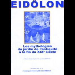 Eidôlon 74 : Mythologies du jardin de l'antiquité à la fin du XIXe siècle (Les)