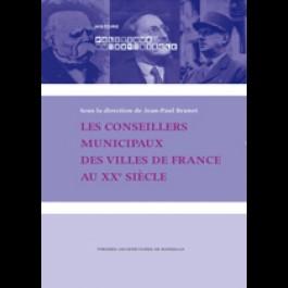 Conseillers municipaux (Les), des villes de France au XXe siècle