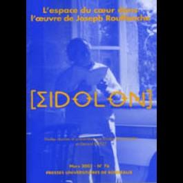 Eidôlon 76 : L'espace du coeur dans l'oeuvre de Joseph Rouffanche
