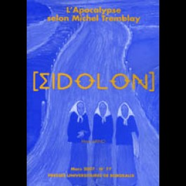 Eidôlon 77 : Apocalypse selon Michel Tremblay (L')