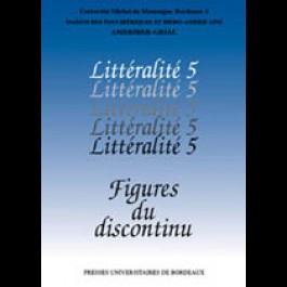 Figures du discontinu - Littéralité numéro 5