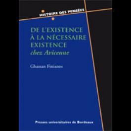 De l'existence à la Nécessaire Existence chez Avicenne