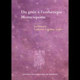 Du goût à l'esthétique : Montesquieu