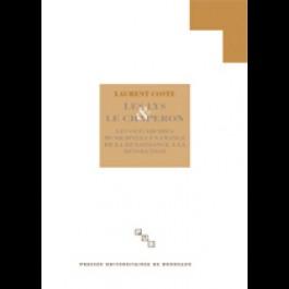 Lys et le chaperon. Les oligarchies municipales en France de la renaissance à la révolution (Les)