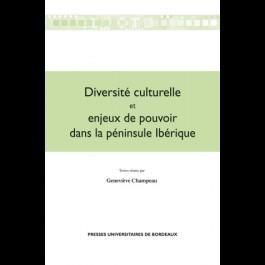 Diversité culturelle et enjeux de pouvoir dans la péninsule ibérique