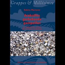 Acabailles gerbebaude pampaillet. Les régionalismes viticoles dans les Graves de Bordeaux