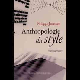 Anthropologie du style. propositions