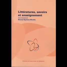 Littératures, savoirs et enseignement