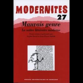 Mauvais genre. La satire  littéraire moderne - Modernités 27