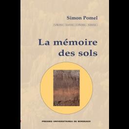 Mémoire des sols (La )