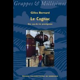 Le Cognac, une eau-de-vie prestigieuse
