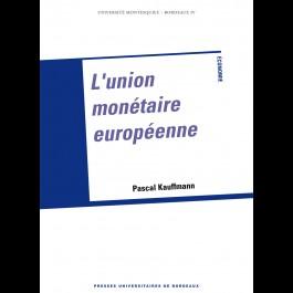 L'union monétaire européenne