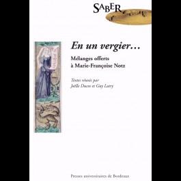 En un vergier… Mélanges offerts à Marie-Françoise Notz