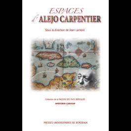 Espaces d'Alejo Carpentier