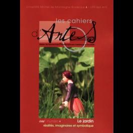 Le jardin : réalités, imaginaires et symbolique - Les Cahiers d'Artes n°4
