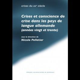 Crise et conscience de crise dans les pays de langue allemande (années vingt et trente)