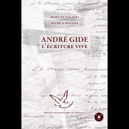André Gide, l'écriture vive