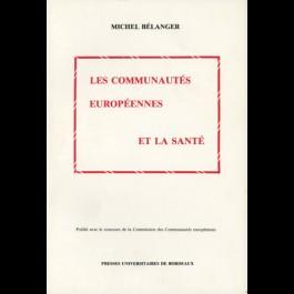 Communautés européennes et la santé (Les)