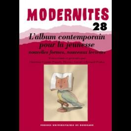 L'album contemporain pour la jeunesse : nouvelles formes, nouveaux lecteurs - Modernités 28