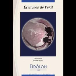 Eidôlon 85 : Écritures de l'exil