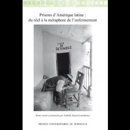 Prisons d'Amérique latine : du réel à la métaphore de l'enfermement