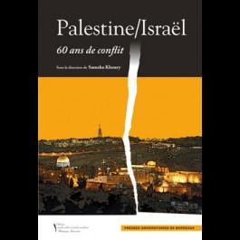 Palestine/Israël, 60 ans de conflit