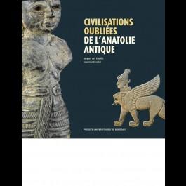 Civilisations oubliées de l'Anatolie antique