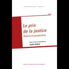 Prix de la justice (Le). Histoire et perspectives