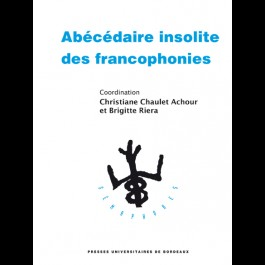 Abécédaire insolite des francophonies