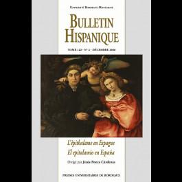 Bulletin Hispanique - Tome 122 - N° 2 - Décembre 2020