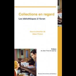 Collections en regard. Les bibliothèques à l'écran
