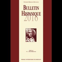 Bulletin Hispanique - Tome 118 - Décembre 2016 - N° 2