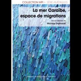 Mer Caraïbe, espace de migrations (La)